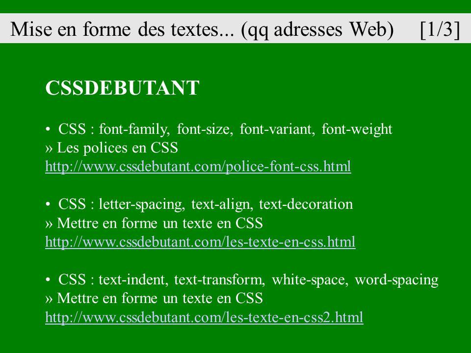 Mise en forme des textes... (qq adresses Web) [1/3]